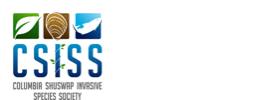 Columbia Shuswap Invasive Species Society (CSISS)
