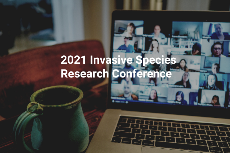 2021 Invasive Species Research Conference