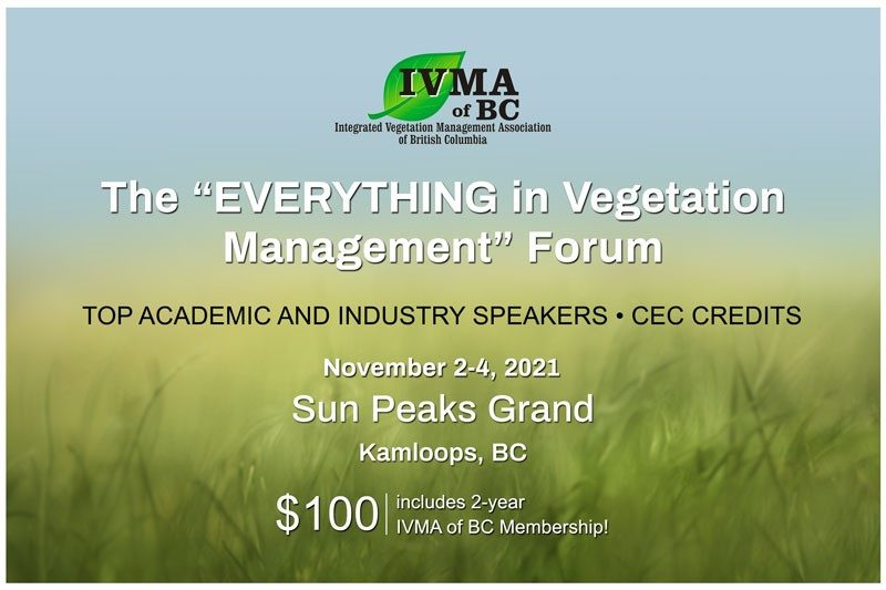 IVMA of BC's Everything in Vegetation Management Forum